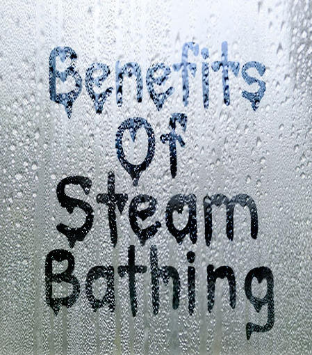 benefits of steam bathing
